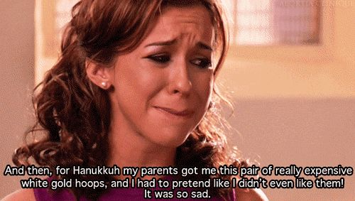 20 Signs You're The Gretchen Weiners Of Your Friend Group...I might be
