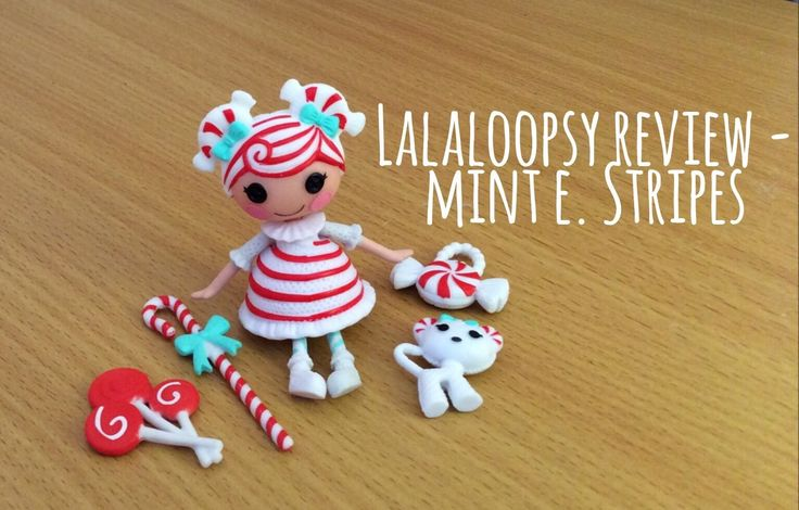 Mint E. Stripes Review - Lalaloopsy Mini