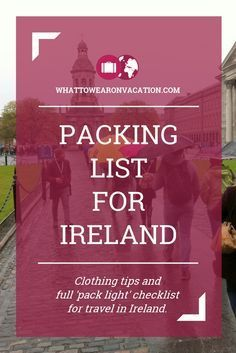 What should you wear in Ireland? Our clothing advice tells you what to pack, and our free packing lists tell you exactly how much to pack. Pack right, pack light.