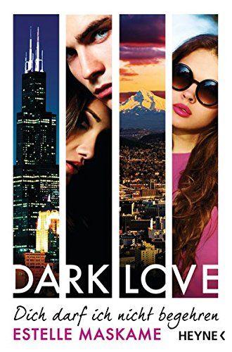 DARK LOVE - Dich darf ich nicht begehren: Roman (DARK-LOVE-Serie, Band 3) von Estelle Maskame http://www.amazon.de/dp/3453270657/ref=cm_sw_r_pi_dp_Xcy.wb0XJNFVS 8.8.2016