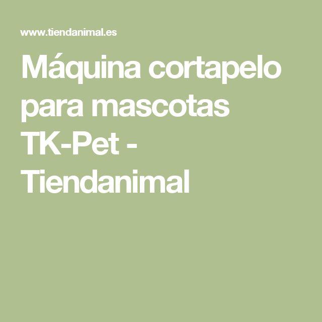 Máquina cortapelo para mascotas TK-Pet - Tiendanimal