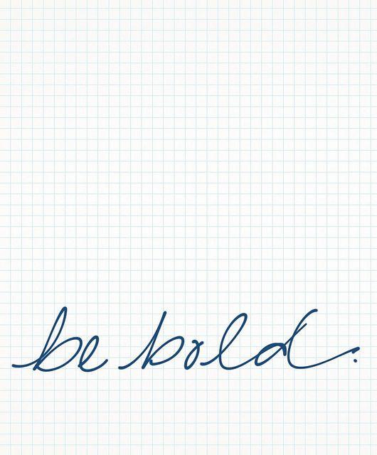 joy the baker says: be bold!Life, Bakers Lov