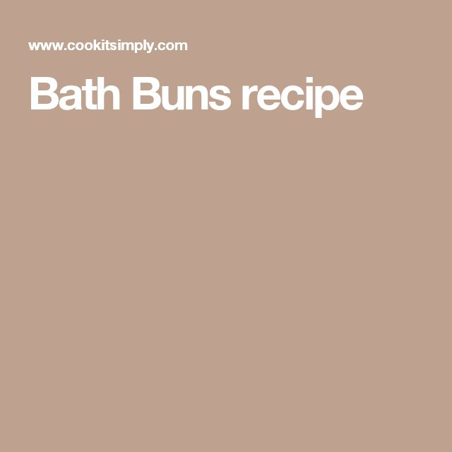 Bath Buns recipe