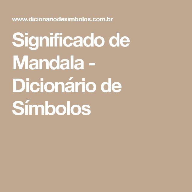 Significado de Mandala - Dicionário de Símbolos