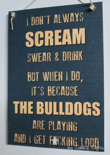 Canterbury-Bulldogs-Naughty-Scream-Drink-Swear-F-cking-Loud-Rugby-League-Sign