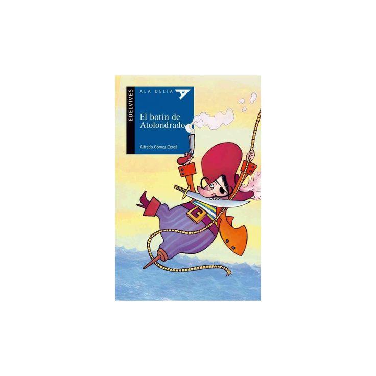 El botin de atolondrado / The booty of reckless (Paperback)