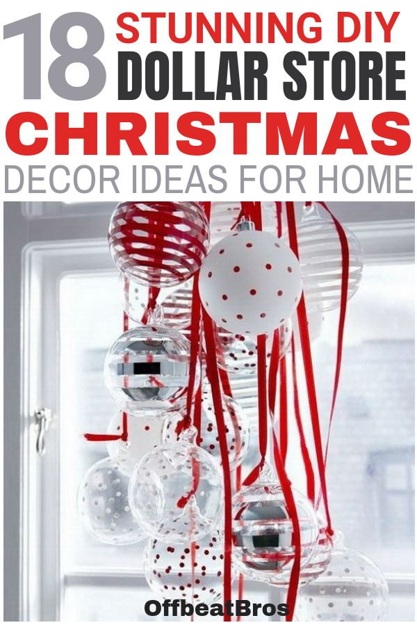 18 Stunning Dollar Store Christmas Decorations for Any Budget