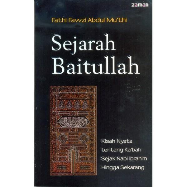Beli Sejarah Baitullah dari Kalam Bookstore kalambuku - Tangerang Selatan hanya di Bukalapak