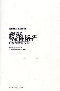Læs om En ny sociologi for et nyt samfund - introduktion til aktør-netværk-teori. Udgivet af Akademisk. Bogens ISBN er 9788750039648, køb den her