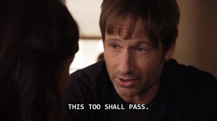 Californication Quote - This too shall pass