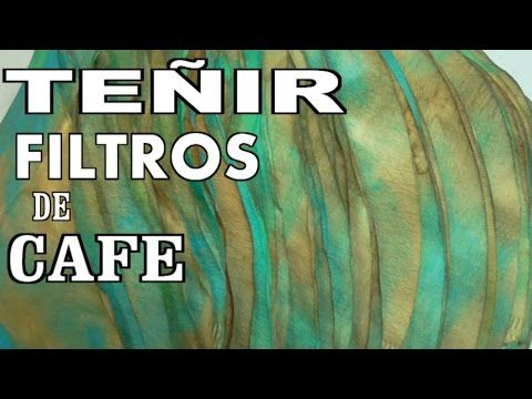 Como pintar filtros de café en colores para muebles - COLOR YOUR COFFEE FILTERS - YouTube
