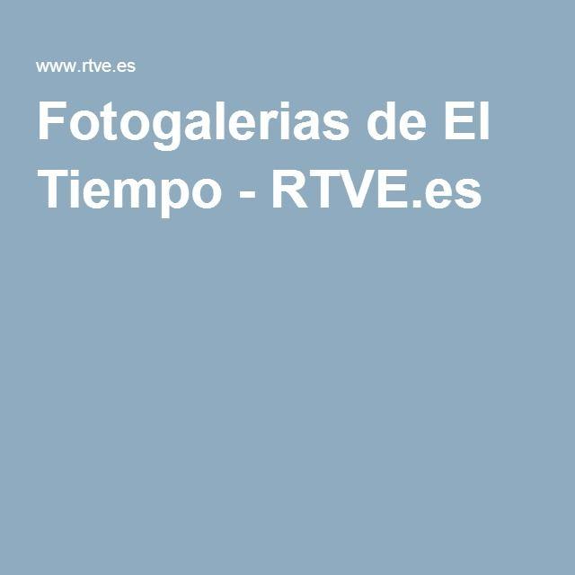 Fotogalerias de El Tiempo - RTVE.es
