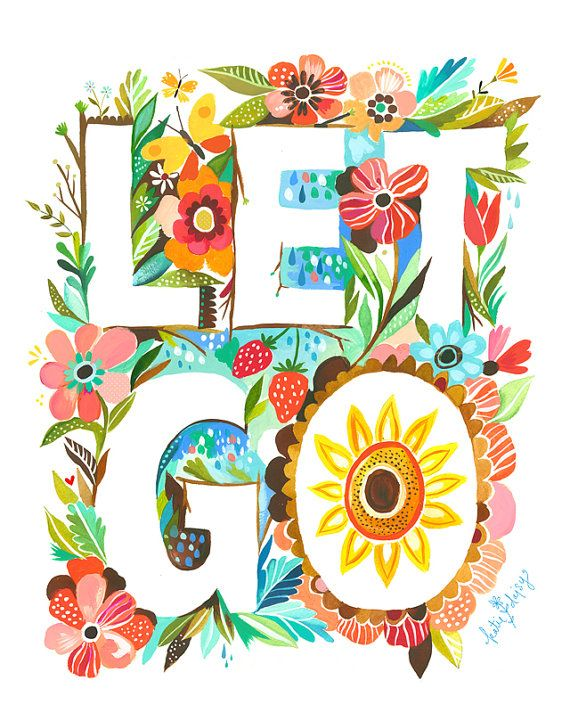 Let Go 8x10 Print by Katie Daisy
