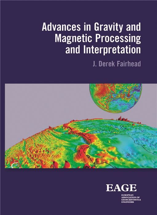 Advances in gravity and magnetic processing and interpretation  This book results from over 40 years of teaching the subject at post graduate (Masters) level to geophysical exploration geoscientists. It provides an insight into the acquisition advanced processing and interpretation of gravity and magnetic data used in today's oil and mineral exploration industries. The book does not go into any detailed mathematical treatment of potential field theory which is more than adequately covered by…