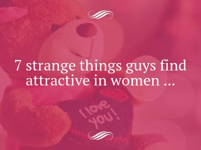 Things girls do guys find attractive