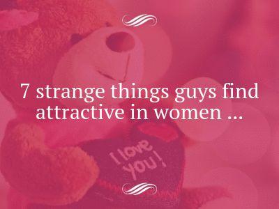 8 Things Men Will Always Find Attractive In Women