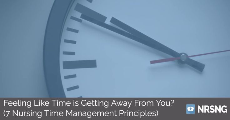 Are you getting to the end of your shift and always working extra to try to get everything done? Let us help with these 7 Key Nursing Time Management Principles