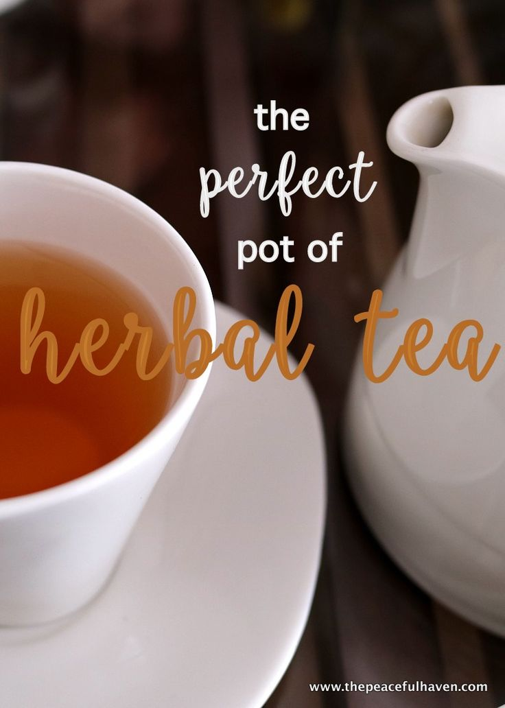 Detailed instructions on how to make the PERFECT pot of herbal tea!… Herbal Tea