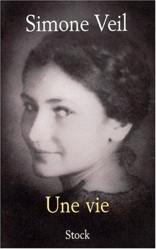 Biographie prenante Une vie - Simone Veil