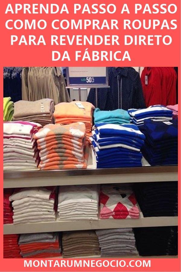 12cf536839 Confira como comprar roupas para revender direto da fábrica