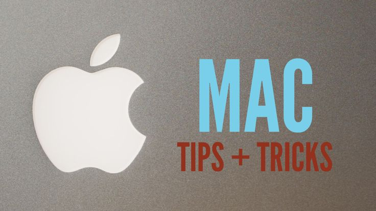 6 Essential Mac Tips