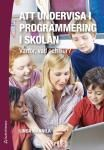 Att undervisa i programmering i skolan