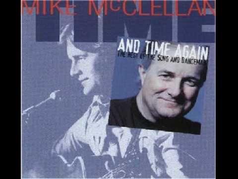 Mike McClellan; The One I Love