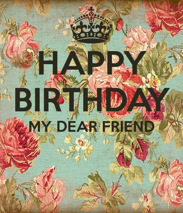 Happy-birthday-my-dear-friend-6.png (PNG Image, 600 × 700