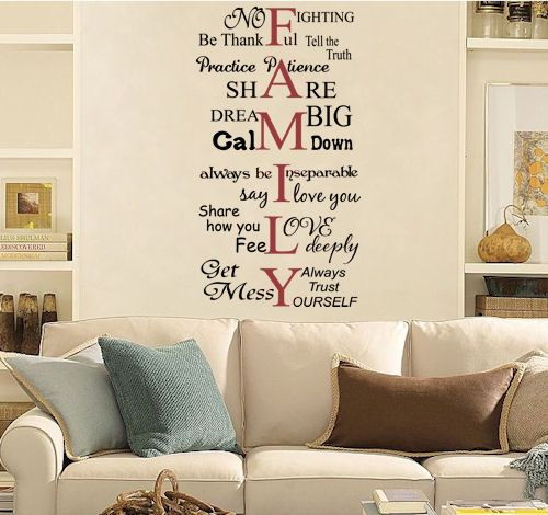 Awesome Decal with FAMILY as the center (as it should be) with a scramble of words around it that all tie in things like: No fighting, share, be yourself, Get messy, Love deeply etc. So sweet and perfect!
