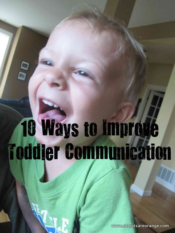 10 Ways to Improve Toddler Communication...I revisit this...oh...daily...