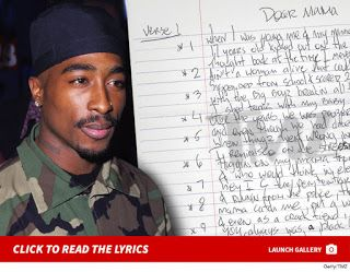 """Tupac Lyrics For """"Dear Mama"""" Up $25k Per Sheet For Sale   Tupac used 3 sheets of notebook paper to write out the lyrics of """"Dear Mama"""" ... that's $25k per sheet for whoever wants to be the proud new owner. The handwritten lyrics of the 1995 hit song are up for sale at MomentsInTime.com for $75000. We're told the sheets came from the studio where Tupac recorded the track -- the site acquired themfrom a private collector in Poland. The lyrics are what you'd expect if you know the song except…"""