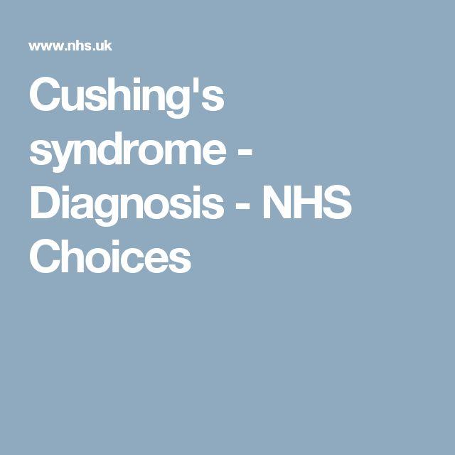 Cushing's syndrome - Diagnosis - NHS Choices
