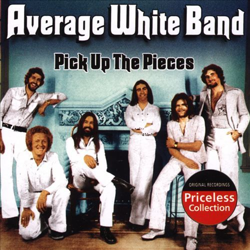 The Average White Band/Pick Up the Pieces