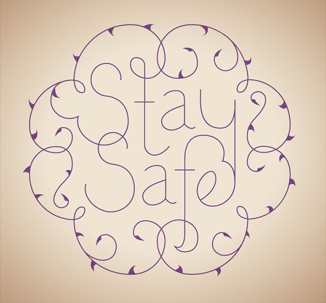 Stay safe Safe quotes, Lettering, How to draw hands