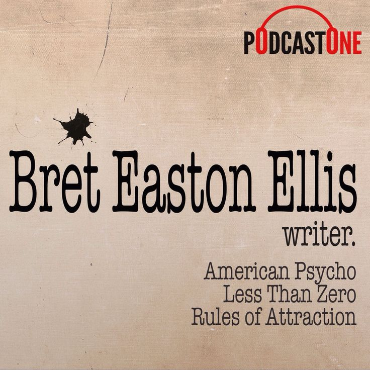 Check out this cool episode: https://itunes.apple.com/se/podcast/bret-easton-ellis-podcast/id753552884?l=en&mt=2&i=317839356