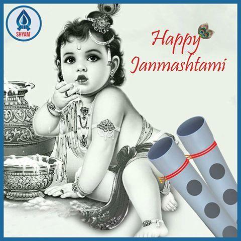 On the very special occasion of Krishna Janmashtami, #ShyamPipes wishes you a very happy Krishna Janmashtami.