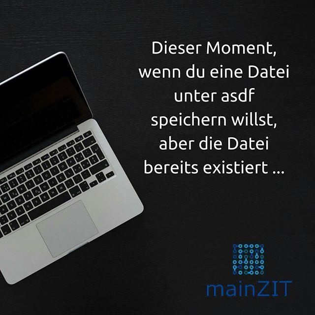 """Diesen Moment kommt ziemlich oft vor :D  Auch sehr beliebt ist das Speichern unter """"unbenannt.jpg"""". Das wird dann noch beliebig häufig erweitert in """"unbenannt(1).jpg"""" bis irgendwann sich jemand die Mühe macht und die ganzen Dateien archiviert :D  #büroalltag #diesermoment #büroleben #datei #speichern #computer #computerproblem #technik #archivieren #verwalten #verwaltung #dokumentation #onlinemarketing #marketing #bildbearbeitung #daslebenistkeinponyhof #hustle #work #hardwork #erfolg"""