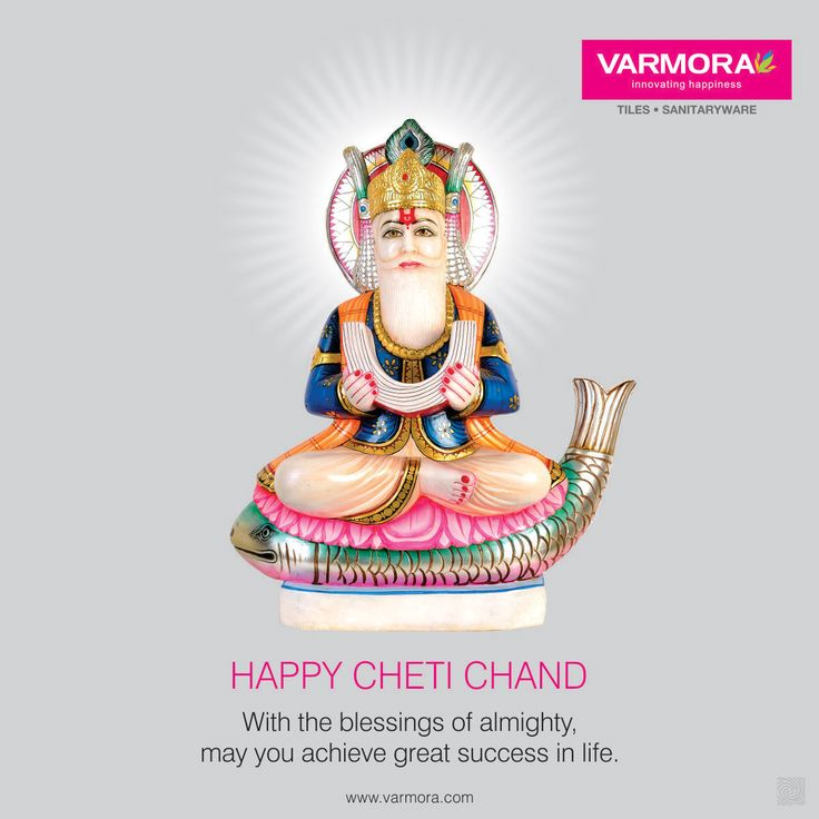 With the blessings of almighty, may you achieve great success in life - Happy Cheti Chand #Varmora #Ceramoc #Leader #Wishes #HappyChetiChand  #Fun #Joy #Celebration