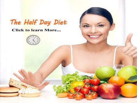 The Half Day Diet Review - Best Easy Diet Plan To Lose Weight Fast For W...