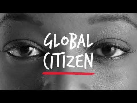 Global Citizen  It all starts with becoming a Global Citizen. Get informed, take action, and connect with others who want to do the same