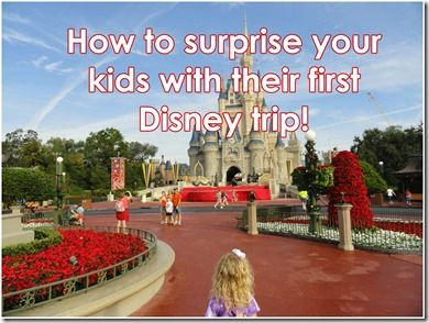 How to surprise your kids with their first #Disney trip!