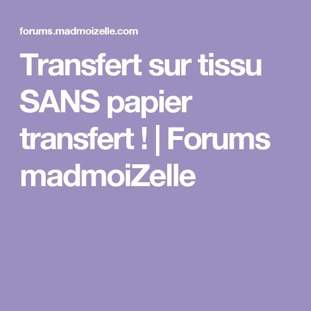 Transfert sur tissu SANS papier transfert ! | Forums madmoiZelle
