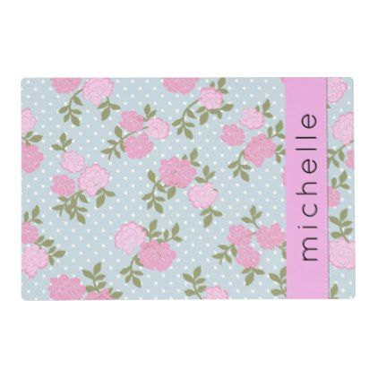Your Name - Shabby Chic Dots Roses - Blue Pink Placemat - floral style flower flowers stylish diy personalize