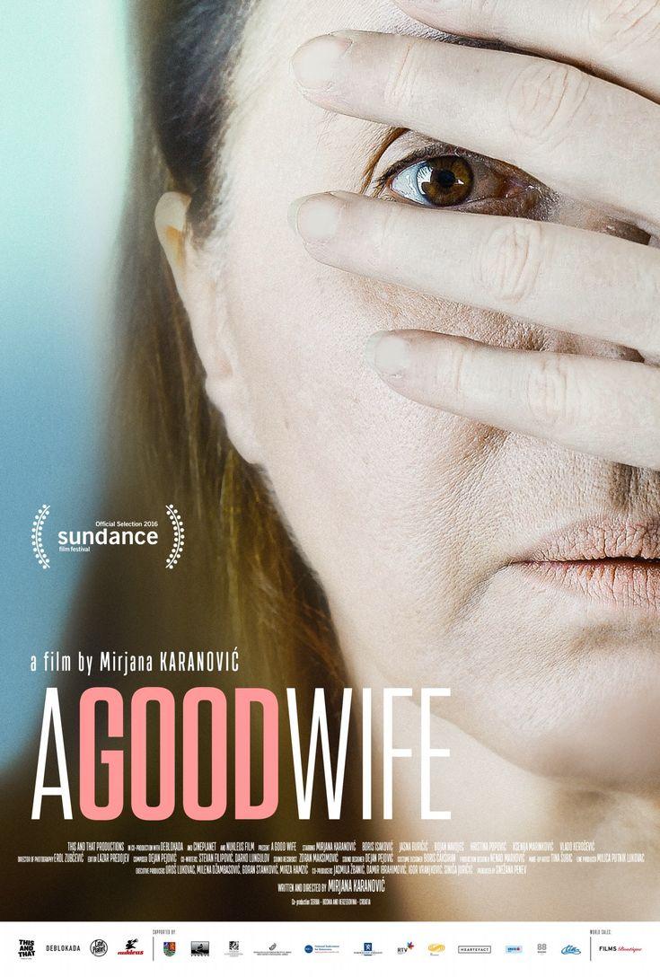 A Good Wife (Mirjana Karanovic, 2016) - English poster