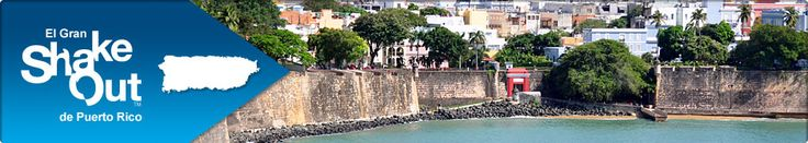 """Le invitamos a unirse a miles de personas que van a """"Agacharse, Cubrirse y Agarrarse"""" el 18 de octubre de 2012, a las 10:18 a.m.* en ¡El Gran """"ShakeOut"""" de Puerto Rico!"""