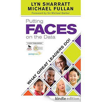 Putting FACES on the Data: What Great Leaders Do! eBook: Lyn Sharratt, Michael Fullan: Amazon.com.au: Kindle Store