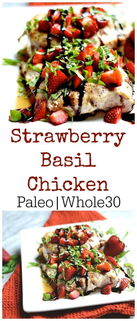 Fresh strawberries, basil, and balsamic flavoring this delicious meal. Super simple & healthy 15 minute dinner! Paleo, Whole30, & GF.