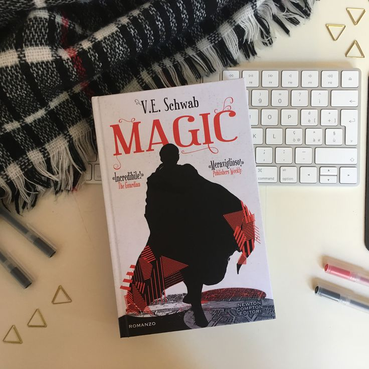 "Recensione • ""Magic"" di V.E. Schwab edito da Newton Compton Editori"