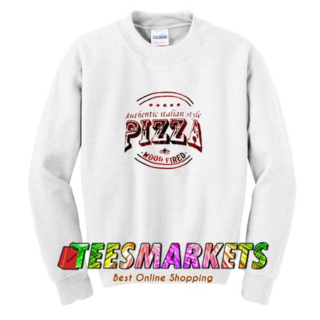 Authentic Pizza Sweatshirt
