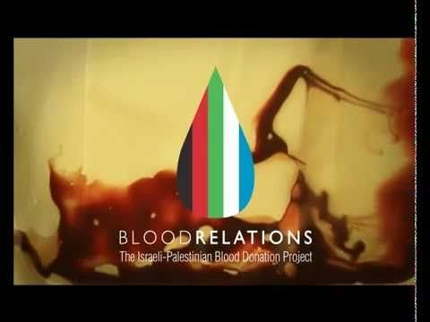 Blood Relations - The Israeli Palestinian Blood Donation Project